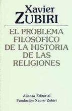 EL PROBLEMA FILOSOFICO DE LA HISTORIA DE LAS RELIGIONES (3ª ED.)
