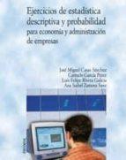 EJERCICIOS DE ESTADISTICA DESCRIPTIVA Y PROBABILIDAD PARA ECONOMIA Y ADMINISTRACION DE EMPRESAS