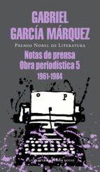 Notas de prensa: Obra periodística, 5 (1961-1984)