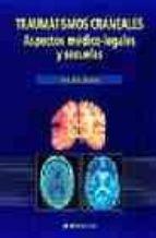 Traumatismos craneales. aspectos medico-legales y sus secuelas