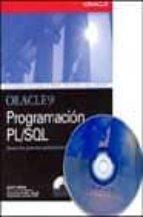 ORACLE 9I PROGRAMACION PL/SQL (CON CD)