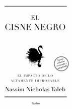 EL CISNE NEGRO. NUEVA EDICIÓN AMPLIADA Y REVISADA (EBOOK)