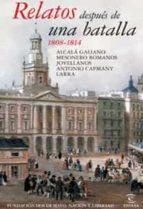 RELATOS DESPUES DE LA BATALLA 1808-1823