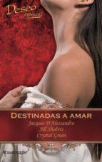 DESTINADAS A AMAR (EBOOK)