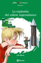 La explosión del cohete superatómico (ebook) (Castellano - A Partir De 10 Años - Altamar)