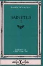 Sainetes, I                                                                     . (CLASICOS CASTALIA. C/C.)