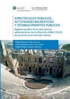 ESPECTÁCULOS PÚBLICOS, LAS ACTIVIDADES RECREATIVAS Y ESTABLECIMIENTOS PÚBLICOS (EBOOK)