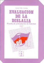 PRUEBA DE ARTICULACION DE FONEMAS : EVALUACION DE LA DISLALIA