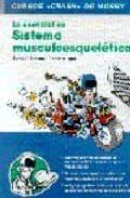 LO ESENCIAL EN SISTEMA MUSCULOESQUELETICO (CURSO CRASH DE MOSBY)