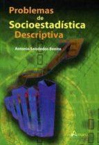 PROBLEMAS DE SOCIOESTADISTICA DESCRIPTIVA