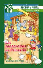 Los Pastorcitos De Primaria (Escena y fiesta)