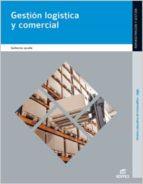 GESTIÓN LOGÍSTICA Y COMERCIAL (EBOOK)