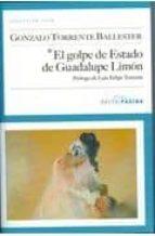 El Golpe De Estado De Guadalupe Limón (Colección Cian)