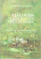 DIALOGOS ENTRE ROCINANTE Y RUCIO PANZA: SAINETE DE HUMOR EN DOS A CTOS
