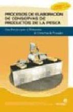 PROCESOS DE ELABORACION DE CONSERVAS DE PRODUCTOS DE LA PESCA