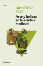 ARTE Y BELLEZA EN LA ESTÉTICA MEDIEVAL (EBOOK)