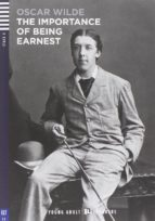 The importance of being Earnest. Con CD Audio. Per le Scuole superiori (Young adult readers)
