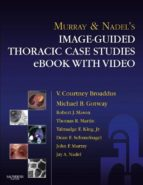 MURRAY&NADEL'S IMAGE-GUIDED THORACIC CASE STUDIES WITH VIDEO (EBOOK)