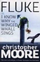 Fluke: Or, I Know Why the Winged Whale Sings (English Edition)