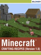 Minecraft Crafting-Recipes (Version 1.8) (English Edition)