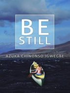 Be Still (English Edition)