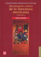 DICCIONARIO CRITICO DE LA LITERATURA MEXICANA