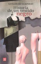 Historia de un vestido negro (Letras Mexicanas)