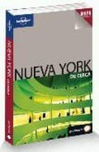 NUEVA YORK: DE CERCA (LONELY PLANET) 2009 (INCLUYE MAPA DESPLEGABLE)
