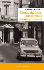 TANTAS LAGRIMAS HAN CORRIDO DESDE ENTONCES (MONTESINOS)