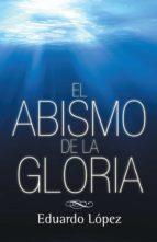 (I.B.D.) EL ABISMO DE LA GLORIA