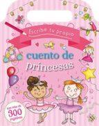 Escribe tu propio cuento de princesas (PICARONA)