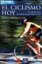 EL CICLISMO HOY. Un apunte sobre su realidad organizativa actual