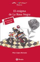 El enigma de La Rosa Negra (Castellano - A Partir De 12 Años - Altamar)