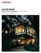 2G LIBROS: LINA BO BARDI: OBRA CONSTRUIDA (ED. BILINGÜE ENGLISH-E SPAÑOL)