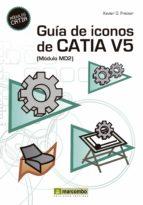 GUÍA DE ICONOS DE CATIA V5 [MÓDULO MD2] (EBOOK)