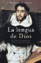 La lengua de Dios (MR Novela Histórica)