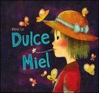 Dulce Miel (Cuentos ilustrados)