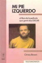 MI PIE IZQUIERDO (2ª ED.)