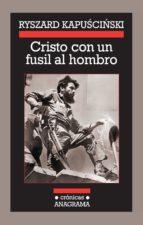 CRISTO CON UN FUSIL AL HOMBRO (EBOOK)