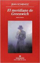 El meridiano de Greenwich (Otra vuelta de tuerca)