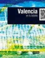 VALENCIA 2010 EN TU BOLSILLO (GUIA LOW COST)