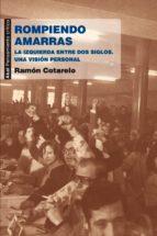 ROMPIENDO AMARRAS (EBOOK)