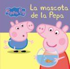 LA MASCOTA DE LA PEPA (LA PORQUETA PEPA. TOT CARTRÓ) (EBOOK)