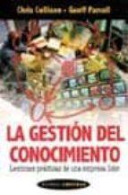 LA GESTION DEL CONOCIMIENTO: LECCIONES PRACTICAS DE UNA EMPRESA L IDER