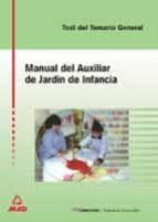 AUXILIAR DE JARDIN DE INFANCIA: TEST DEL TEMARIO GENERAL