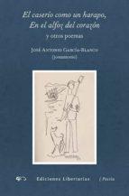 El caserío como un harapo, En el alfoz del corazón y otros poemas (Poesía)