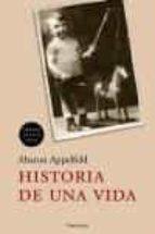 HISTORIA DE UNA VIDA (PREMIO MEDICIS 2004)