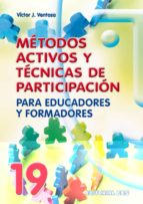 Métodos Activos Y Técnicas De Participación - 1ª Edición (Animación de grupos)