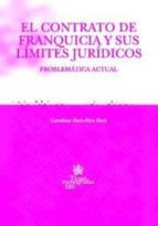EL CONTRATO DE FRANQUICIA Y SUS LÍMITES JURÍDICOS (EBOOK)