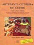 ARTESANIA CETRERA EN CUERO. MANUAL BASICO (2ª ED.)